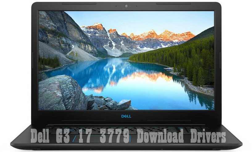 Dell G3 17 3779 drivers for windows - webcam driver, wireless driver