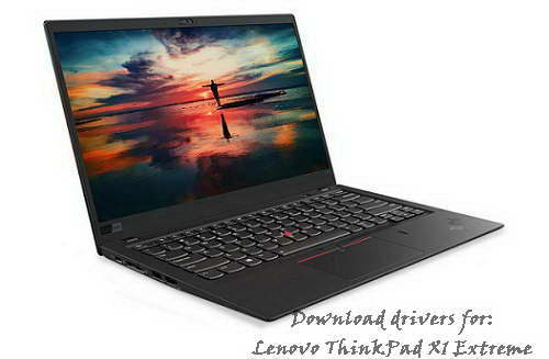 Lenovo ThinkPad X1 Extreme updated drivers for windows